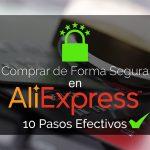 Como Comprar En Aliexpress De Forma Segura 2019